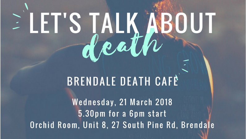 The inaugural Brendale Death Cafe