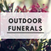 Outdoor Funerals Header